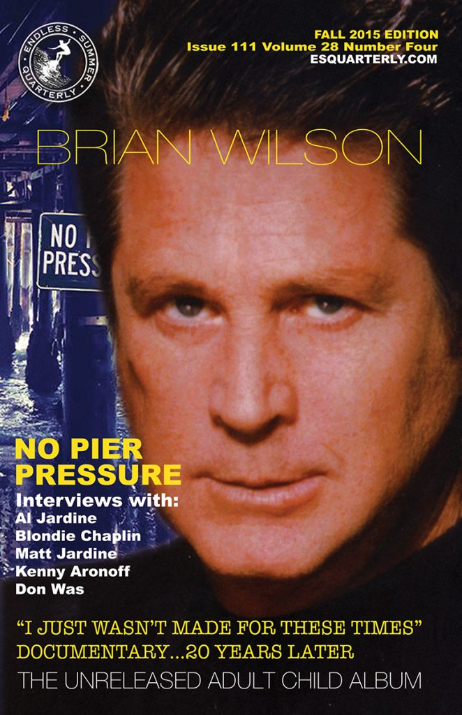 FALL 2015, Issue #111: BRIAN WILSON – No Pier Pressure