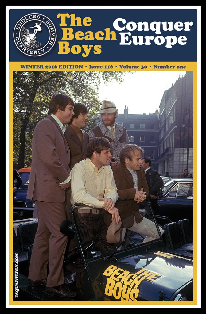 WINTER 2016, Issue #116: THE BEACH BOYS Conquer Europe