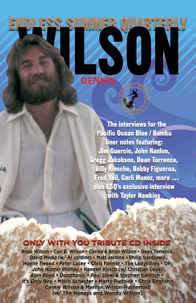 SUMMER 2008, Issue #80: DENNIS WILSON – Pacific Ocean Blue/Bambu interviews with collectible CD