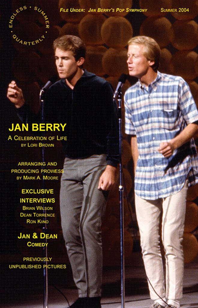 SUMMER 2004, Issue #65: JAN & DEAN – Jan Berry, A Celebration of Life