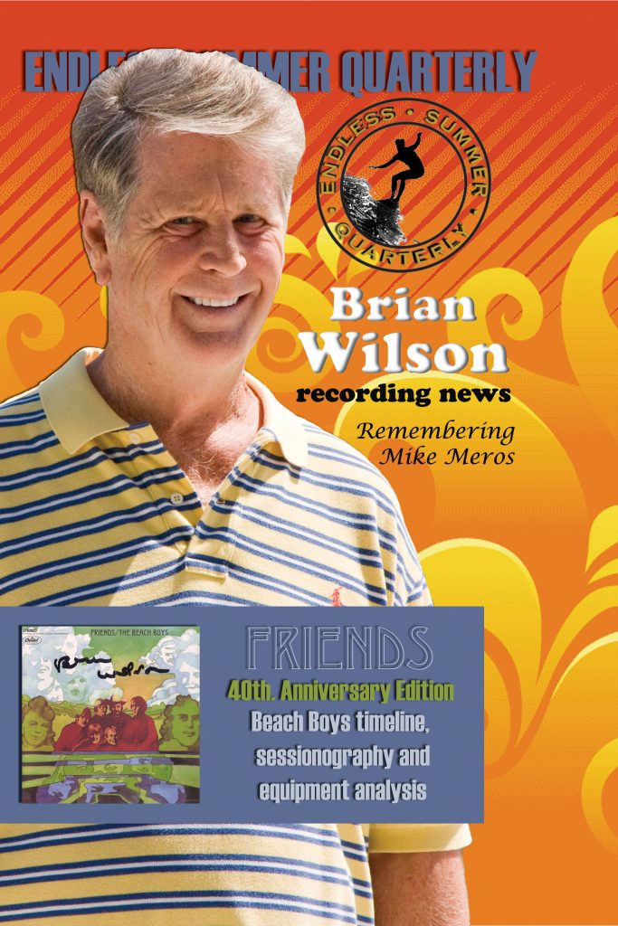 SPRING 2008, Issue #79: THE BEACH BOYS – Friends 40th Anniversary; Mike Meros remembered