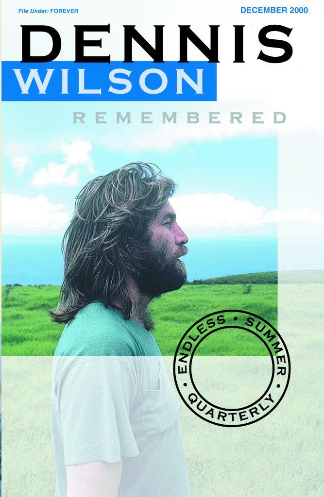 WINTER 2000, Issue #53: DENNIS WILSON – Remembered