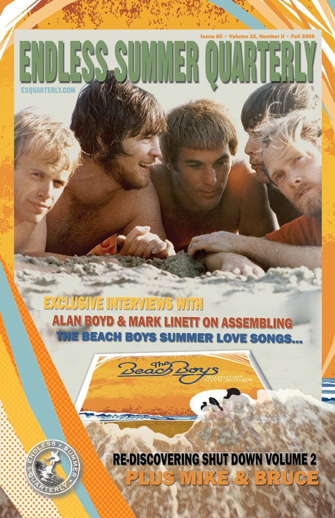 FALL 2009, Issue #85: THE BEACH BOYS – Summer Love Songs and Shut Down Volume 2 in stereo