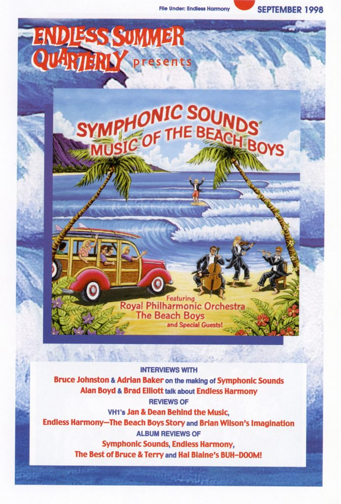 FALL 1998, Issue #44: BRUCE JOHNSTON – Symphonic Sounds Music of The Beach Boys, Endless Harmony