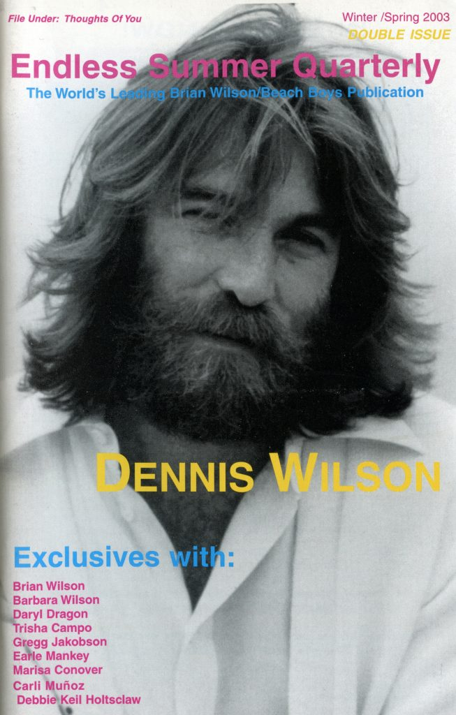 WINTER 2002, Issue #60/SPRING 2003, Issue #61: DENNIS WILSON – Double issue (Alt. Cover)